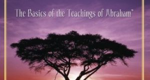 The Law of Attraction: The Basics of the Teachings of